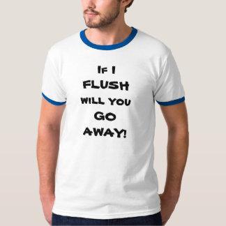 Flush Away Shirts