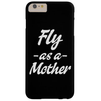 Fly as a Mother phone case