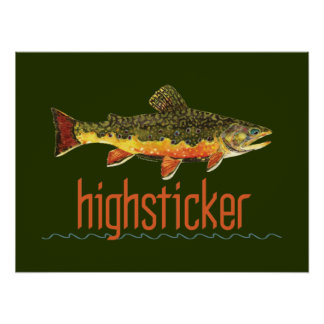 Fly Fishing Highsticker Poster