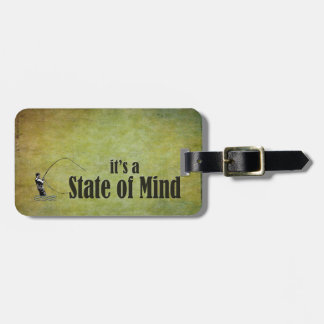 Fly Fishing | It's a State of Mind Luggage Tag