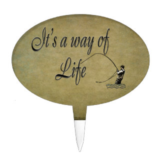 Fly-fishing - It's a Way of Life Cake Pick