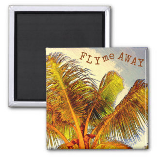Fly Me Away Square Magnet