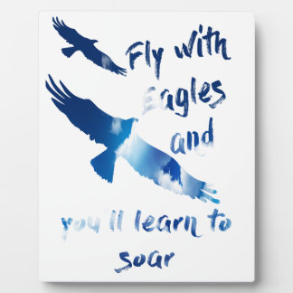 Fly with eagles plaque