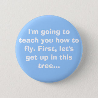 Flying Lessons 6 Cm Round Badge