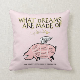 Flying Pig Cuts-What Dreams Are Made Of Cushion