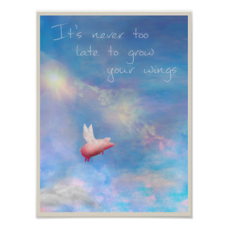 Flying Pig-Grow Your Wings Poster