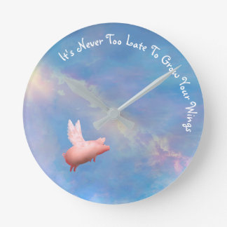Flying Pig - Grow Your Wings Round Clock