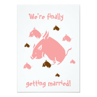 "flying pigs ""finally getting married"" invitations"