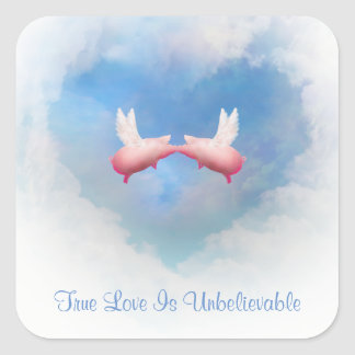Flying Pigs Kiss-True Love Is Unbelievable Sticker