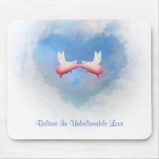 Flying Pigs Kiss-Unbelievable Love Mousepad