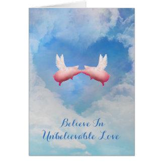 Flying Pigs Kissing-Believe In Unbelievable Love Card