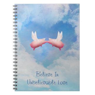 Flying PIgs Kissing-Believe In Unbelievable Love Notebook