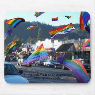 """Flying Pride Flags Over Guerneville"" Mousepad"