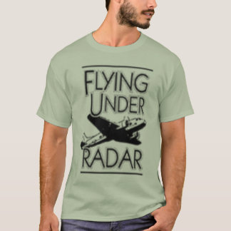 flying under radar logo T-Shirt