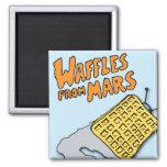 Flying Waffles from Mars! Fridge Magnet