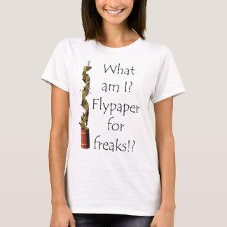 Flypaper for Freaks T-Shirt