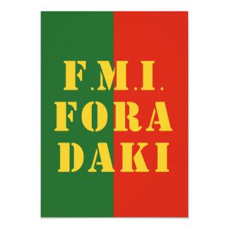 FMI Fora Daqui 13 Cm X 18 Cm Invitation Card