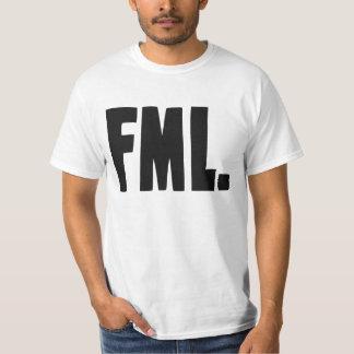 FML F My Life T-Shirt
