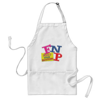 FNP WHIMSICAL ACRONYM FAMILY NURSE PRACTITIONER STANDARD APRON