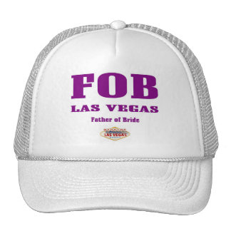 FOB (Father of Bride) Las Vegas Cap Trucker Hat