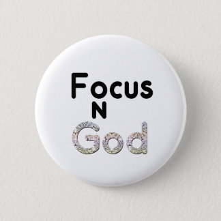 Focus on God 6 Cm Round Badge