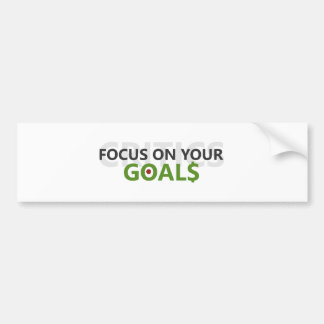 Focus on your goals bumper sticker