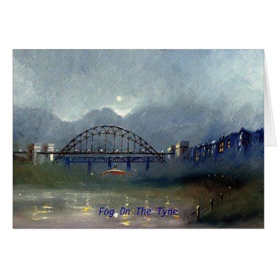 Fog on the Tyne Card