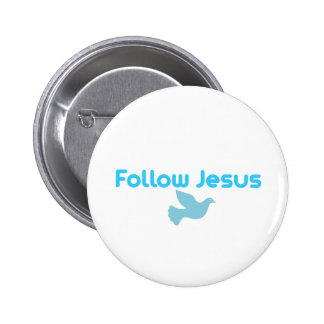 FOLLOW JESUS 6 CM ROUND BADGE