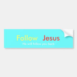 Follow Jesus bumper sticker Car Bumper Sticker