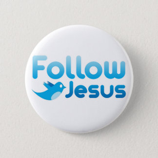 Follow Jesus Christ Twitter Humor 6 Cm Round Badge