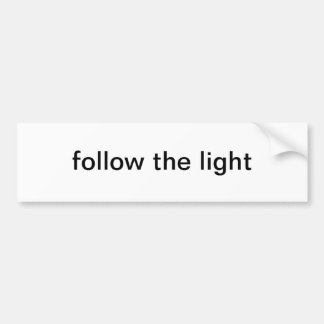follow light bumper sticker