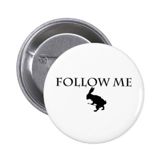 Follow Me 6 Cm Round Badge