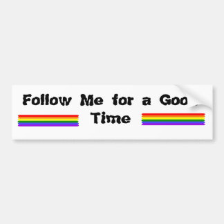 Follow Me Bumper Sticker