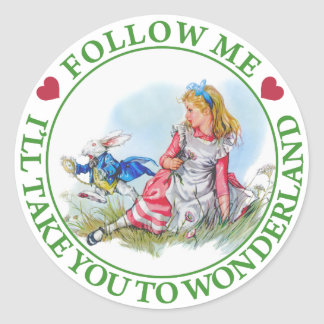 Follow me - I'll take you to Wonderland! Classic Round Sticker