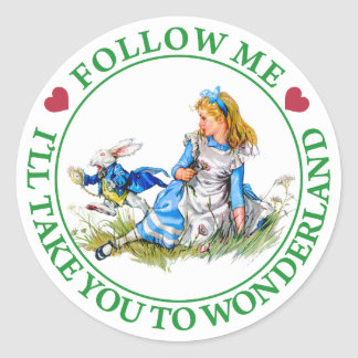 FOLLOW ME, I'LL TAKE YOU TO WONDERLAND ROUND STICKERS