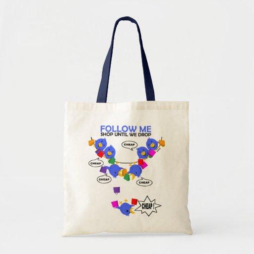 Follow me, shop until we drop canvas bag