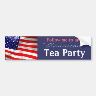 Follow me to an American Tea Party Bumper Sticker