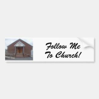 Follow Me To Church Bumper Sticker