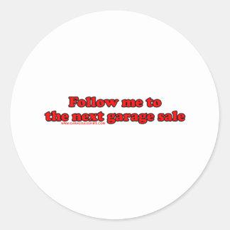 Follow Me To The Garage Sale Round Sticker