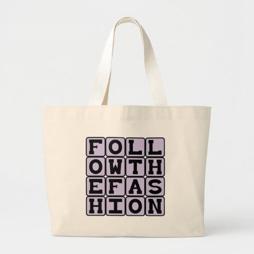 Follow The Fashion, Cultural Trends Tote Bags