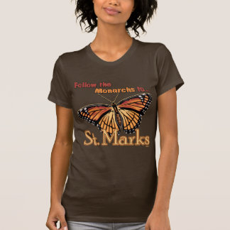Follow the Monarchs to St. Marks Shirts