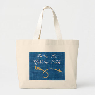 Follow the Narrow Path JUMBO Tote