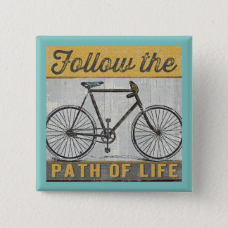 Follow The Path of Life Quote 15 Cm Square Badge