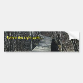Follow the right path church bumper sticker