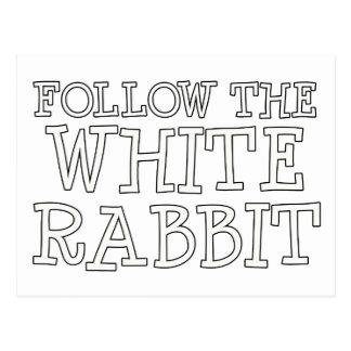 Follow The White Rabbit Post Card