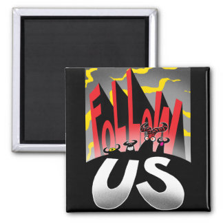 Follow US! Square Magnet