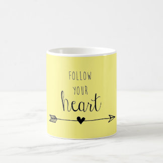 Follow Yor Heart Coffee Mug