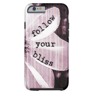 Follow Your Bliss Tough iPhone 6 Case