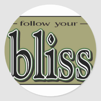 Follow your Bliss Round Sticker