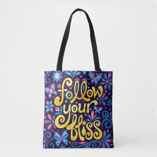 Follow Your Bliss Tote Bag / Cross Body Bag